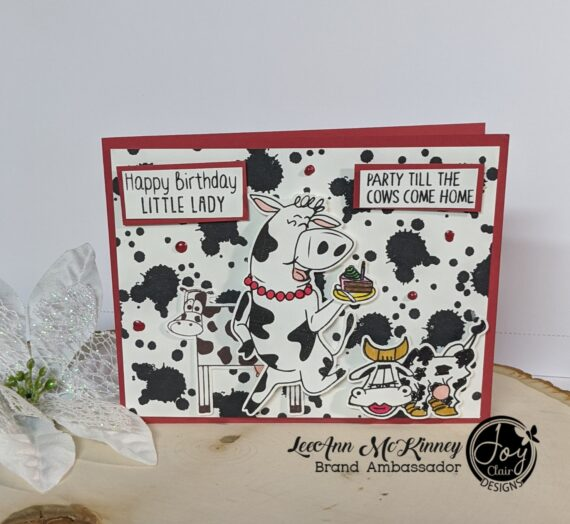Moo Moo Monday with LeeAnn and Joy Clair Designs