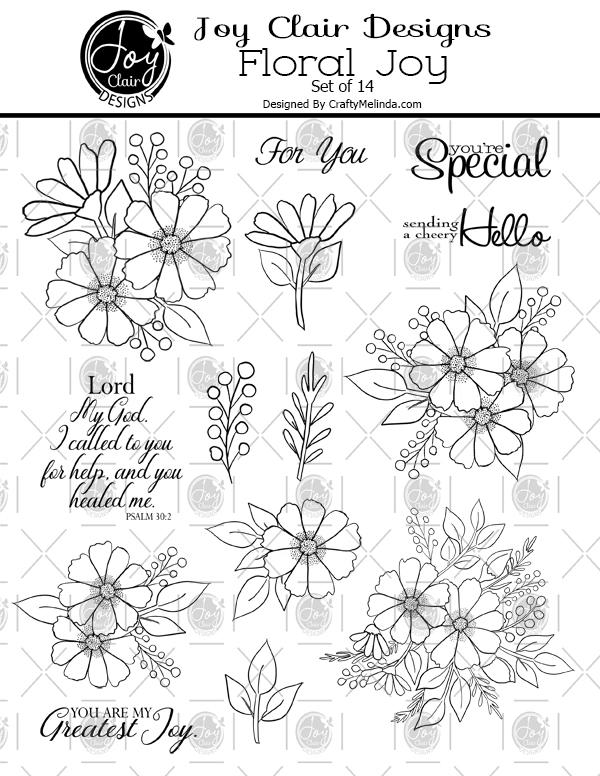 Floral Joy Digital Set from Joy Clair Designs. This set includes 14 images between flowers and sentiments.