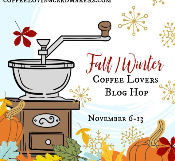 Fall & Winter Coffee Lovers Blog Hop
