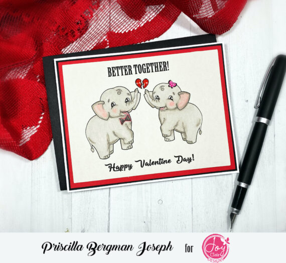 Better Together | Valentine 's Day with Joy Clair Designs