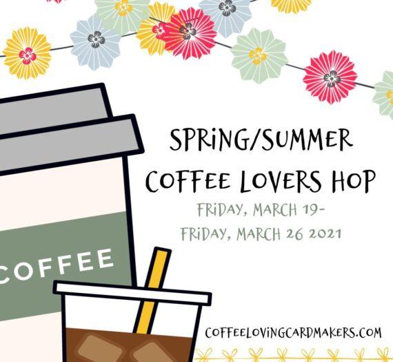 Spring | Summer Coffee Lovers Blog Hop